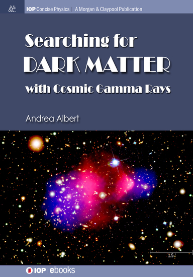 Searching for Dark Matter with Cosmic Gamma Rays - cover