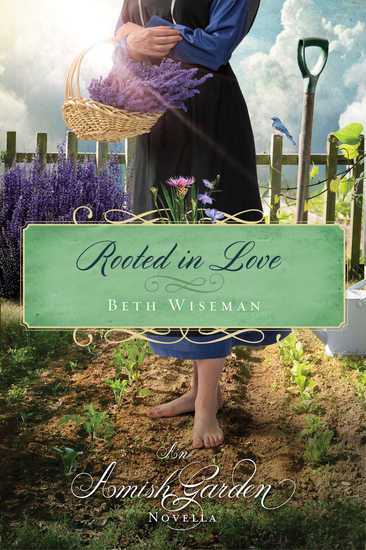 Rooted in Love - An Amish Garden Novella - cover