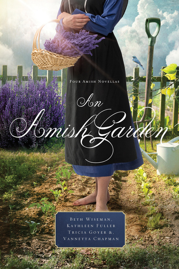 An Amish Garden - Four Amish Novellas - cover