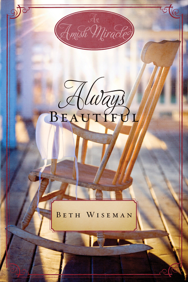 Always Beautiful - An Amish Miracle Novella - cover