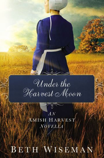 Under the Harvest Moon - An Amish Harvest Novella - cover