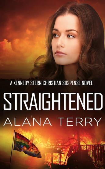 Straightened - A Kennedy Stern Christian Suspense Novel - cover