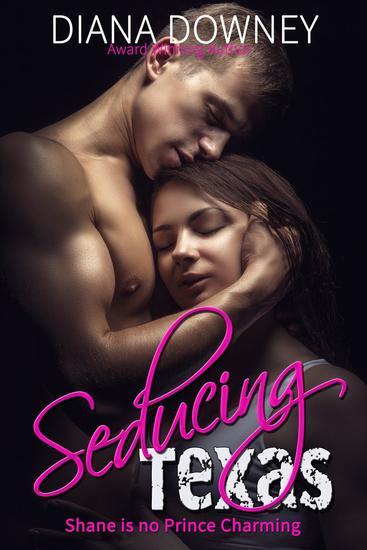 Seducing Texas - So Not Prince Charming #2 - cover