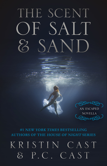 The Scent of Salt & Sand - An Escaped Novella - cover