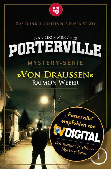Porterville - Folge 01: Von draußen - Mystery-Serie - cover