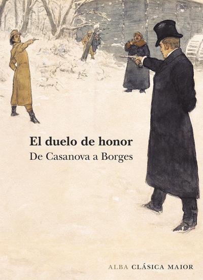 El duelo de honor - De Casanova a Borges - cover