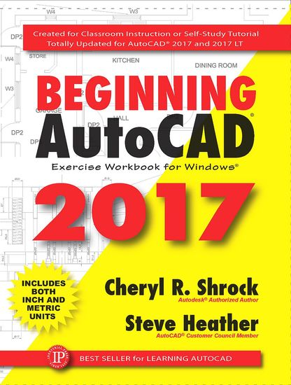 Beginning AutoCAD 2017 - Exercise Workbook - cover