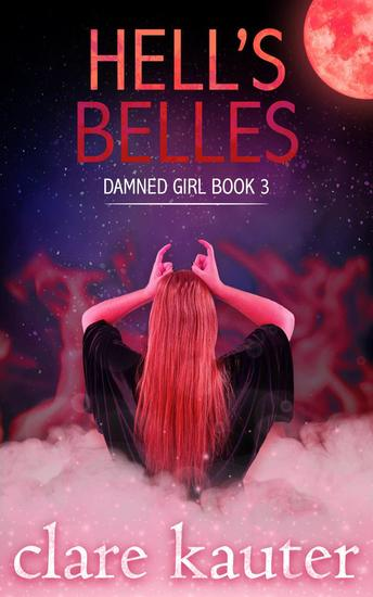 Hell's Belles - Damned Girl #3 - cover