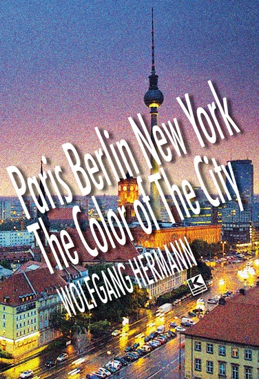 Paris Berlin New York - The Color of the City - cover