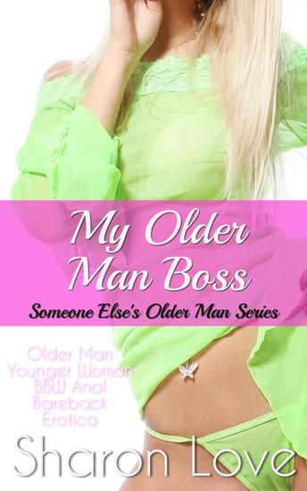 My Older Man Boss - Someone Else's Daddy Series #4 - cover