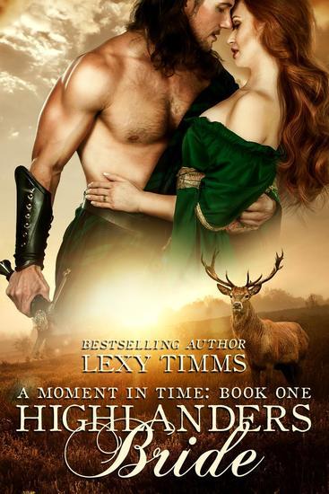Highlander's Bride - Moment in Time #1 - Read book online