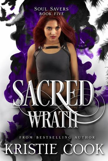 Sacred Wrath - Soul Savers Series #5 - cover