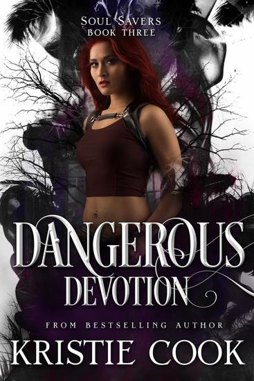 Dangerous Devotion - Soul Savers Series #3 - cover