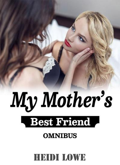 My Mother's Best Friend Omnibus - cover