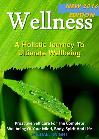 Wellness - A Holistic Journey To Ultimate Wellbeing - cover