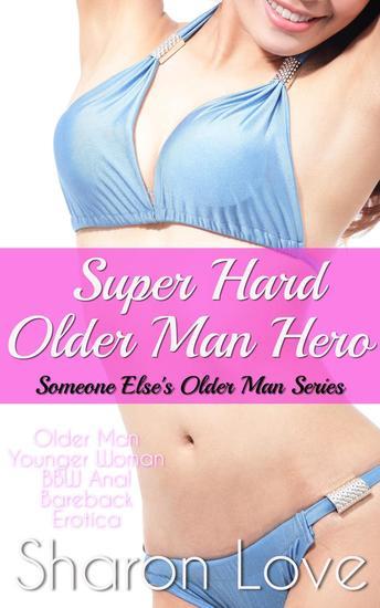 Super Hard Older Man Hero - Someone Else's Older Man Series #12 - cover