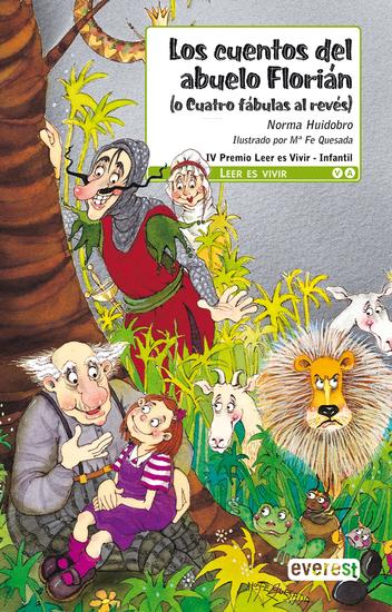 Los cuentos del abuelo Florián (o cuatro fábulas al revés) - cover