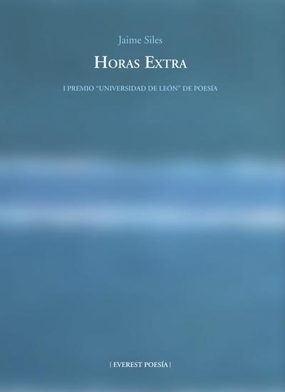 Horas Extra - I Premio Universidad de León de Poesía - cover