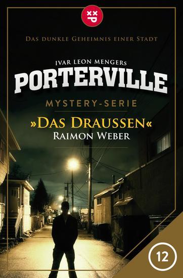 Porterville - Folge 12: Das Draußen - Mystery-Serie - cover