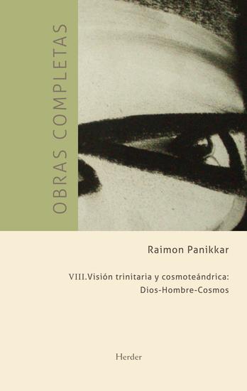 Obras completas III Visión trinitaria y cosmoteándrica - cover