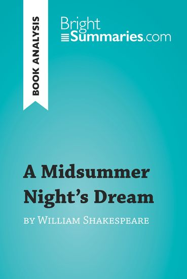 an analysis of the underpinning of demetrius thesis in a midsummer nights dream by william shakespea