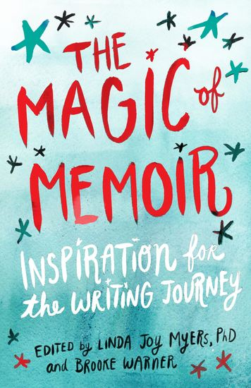 The Magic of Memoir - Inspiration for the Writing Journey - cover