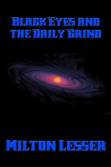 Black Eyes and the Daily Grind - cover