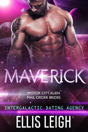 Maverick: Intergalactic Dating Agency - Motor City Alien Mail Order Brides #3 - cover