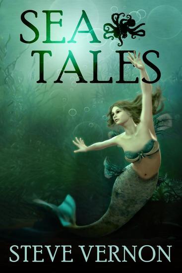 Sea Tales - Steve Vernon's Sea Tales #6 - cover