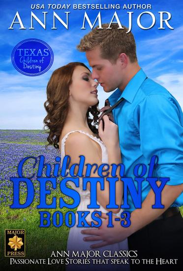 Texas: Children of Destiny Books 1-3 Boxed Set (Passion's Child Destiny's Child Night Child - Texas: Children of Destiny - cover