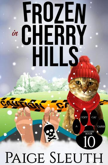 Frozen in Cherry Hills - Cozy Cat Caper Mystery #10 - cover