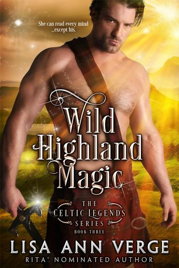 Wild Highland Magic - The Celtic Legends Series #3 - cover
