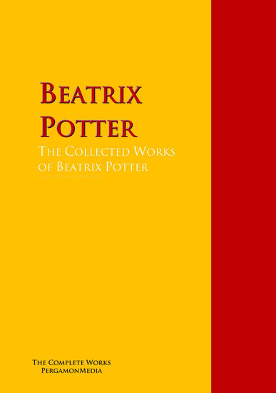 The Collected Works of Beatrix Potter - The Complete Works PergamonMedia - cover