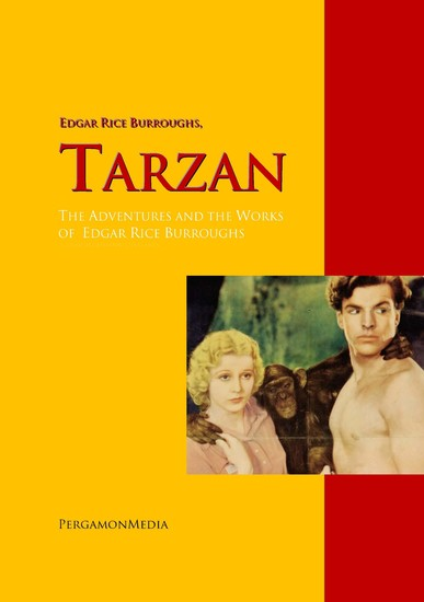 Tarzan: The Adventures and the Works of Edgar Rice Burroughs - The Complete Works PergamonMedia - cover