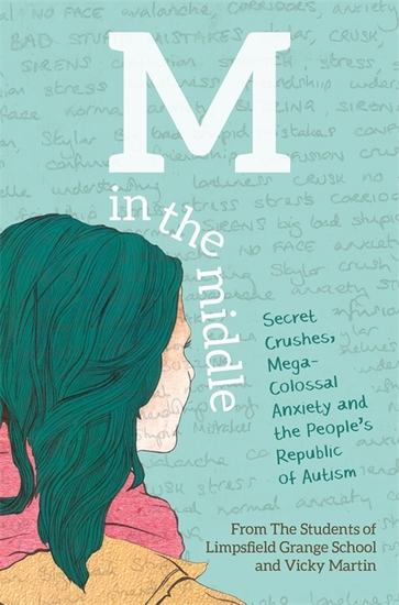 M in the Middle - Secret Crushes Mega-Colossal Anxiety and the People's Republic of Autism - cover