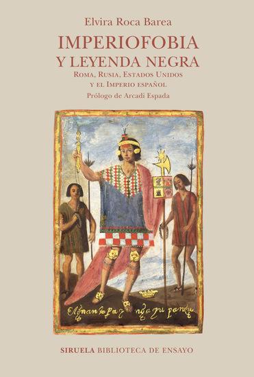 Imperiofobia y leyenda negra - Roma Rusia Estados Unidos y el Imperio español - cover