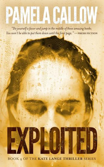EXPLOITED - The Kate Lange Thriller Series #4 - cover