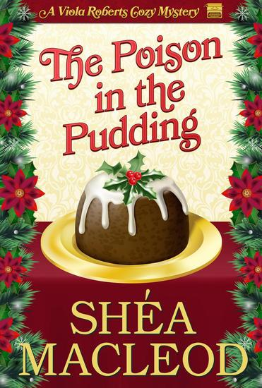 The Poison in the Pudding - Viola Roberts Cozy Mysteries #3 - cover