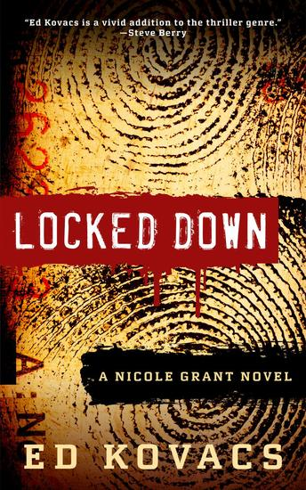 Locked Down - A Nicole Grant Thriller #1 - cover