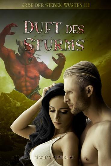 Duft des Sturms - Erbe der Sieben Wüsten III - cover