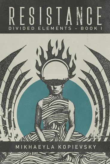 Resistance (Divided Elements Book 1) - Divided Elements #1 - cover