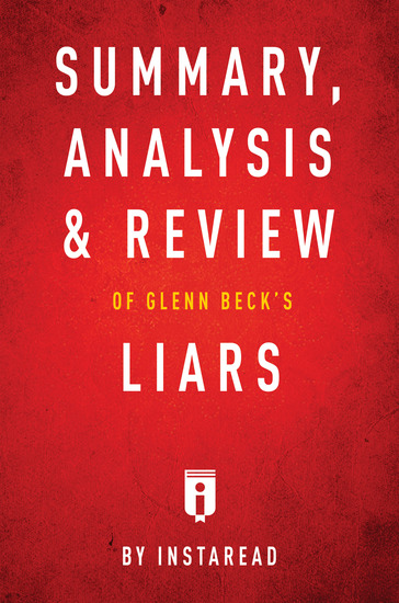 Summary Analysis & Review of Glenn Beck's Liars by Instaread - cover