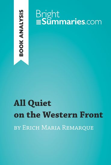 an analysis of the setting and plot of the novel all quiet in the western front [epub download] all quiet on the western front book reviews all quiet on the western front book reviews - luckiest girl alive by jessica knoll summary analysis.