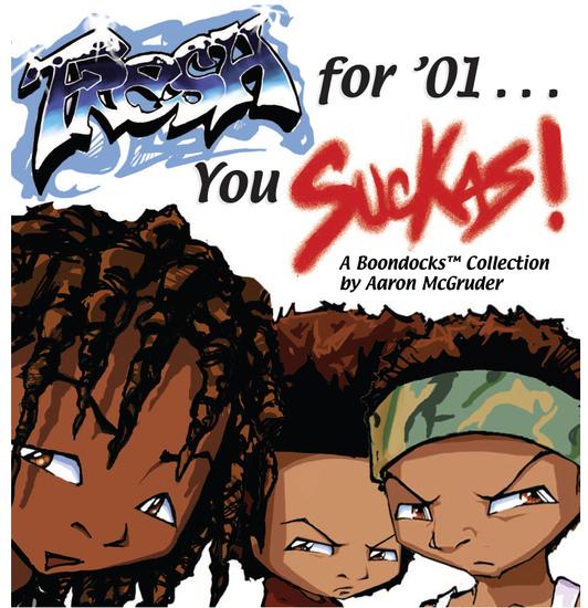Fresh for '01 You Suckas - The Boondocks - cover
