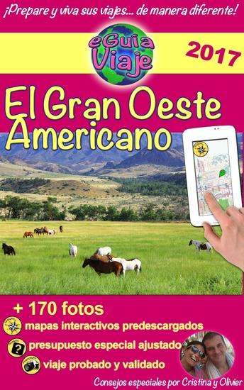 eGuía Viaje: El Gran Oeste Americano - Utah Colorado Arizona Wyoming Yellowstone Gran Cañón - cover