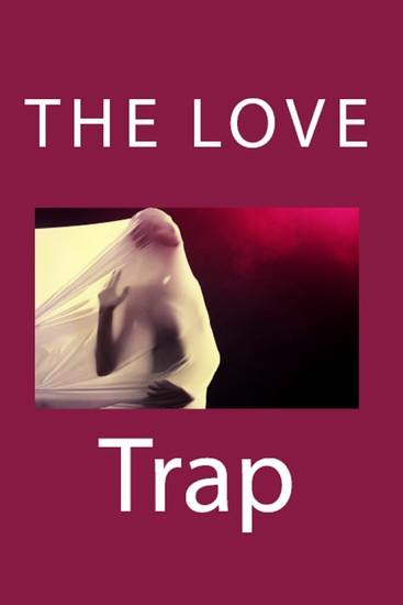 The Love Trap (Taboo Erotica) - cover
