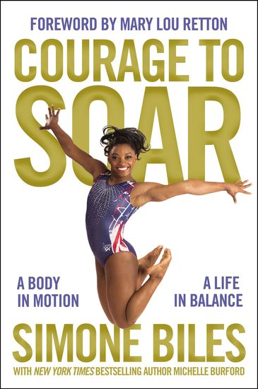 Courage to Soar (with Bonus Content) - A Body in Motion A Life in Balance - cover