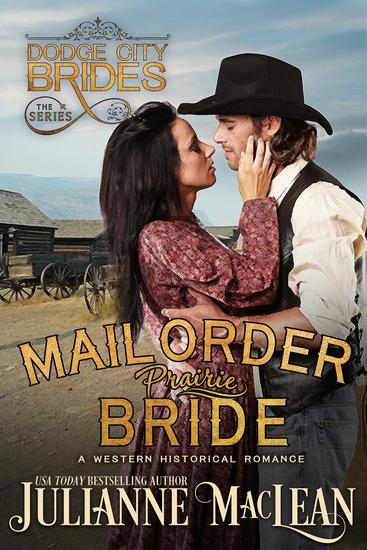 Mail Order Prairie Bride (A Western Historical Romance) - Dodge City Brides Series #1 - cover