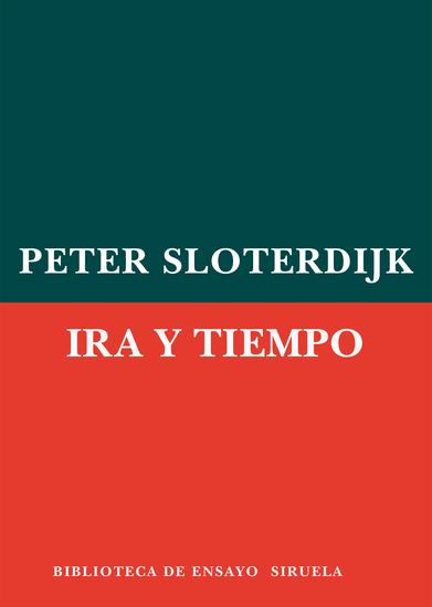 Ira y tiempo - Ensayo psicopolítico - cover