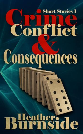 Crime Conflict & Consequences - cover